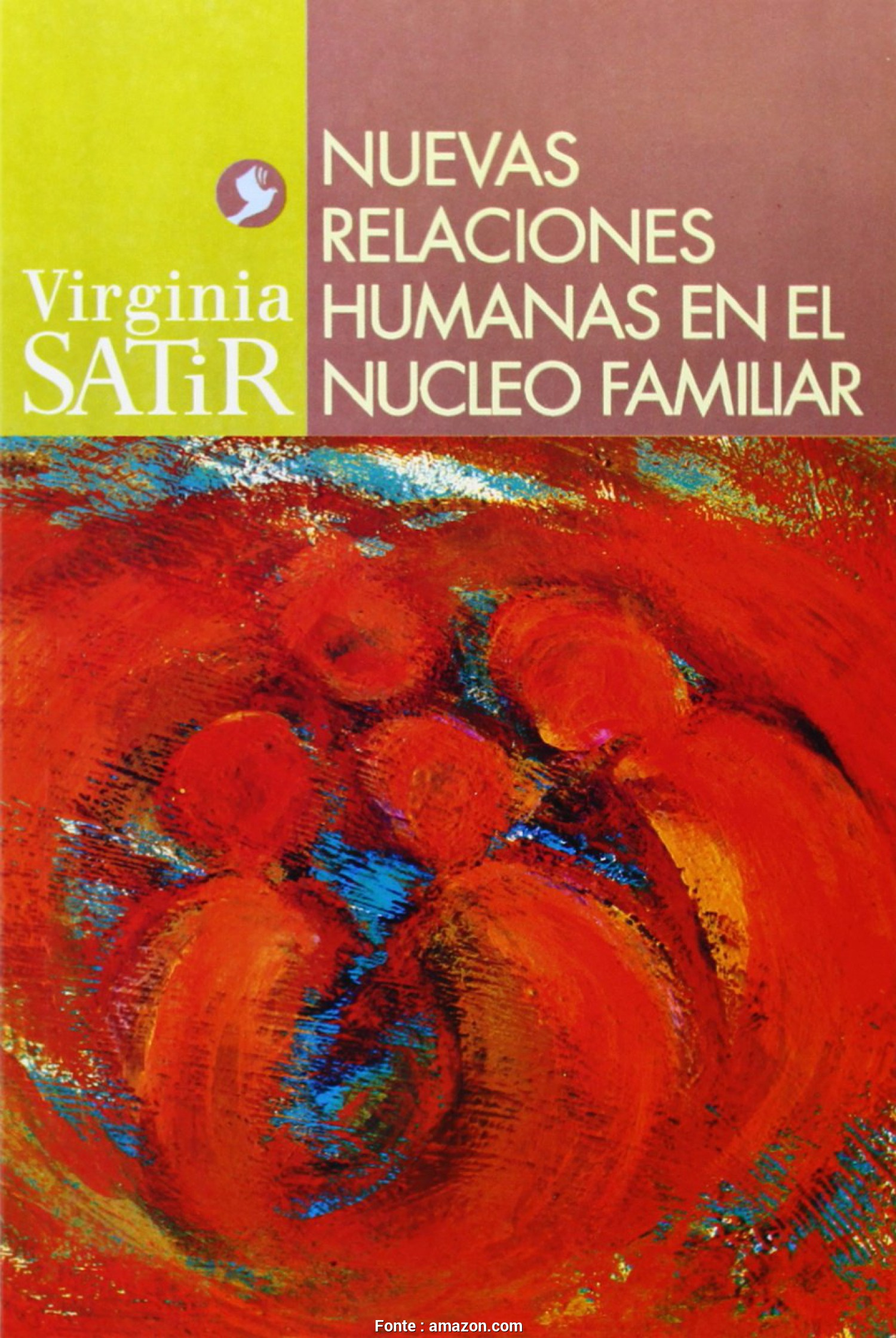Copridivano Etnico Amazon, Sbalorditivo Nuevas Relaciones Humanas En El Nucleo Familiar (Virginia Satir Series) Paperback, November 1, 2005